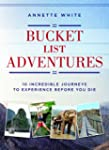 Bucket List Adventures: 10 Incredible...