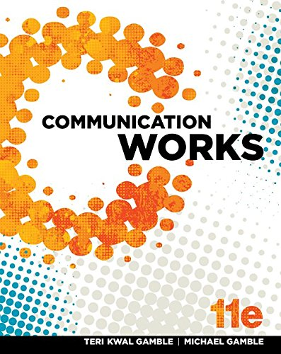 DOWNLOAD Communication Works By Michael Gamble Epub