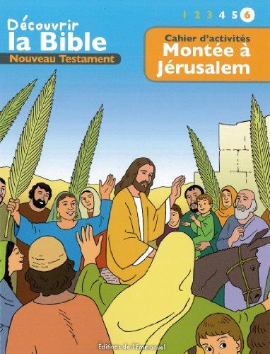Montée à Jérusalem : Cahier d'activités