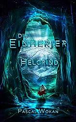 Die Einherjer: Helgrind (German Edition)