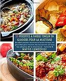 50 Recettes à faible teneur en Glucides pour la Mijoteuse - Volume 6: De délicieuses recettes à faible teneur en glucides pour toutes les occasions et tous les adeptes de la mijoteuse
