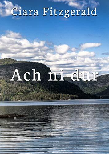 Ach ni dur (Irish Edition)