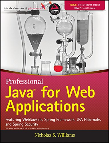 Professional Java for Web Applications: Featuring WebSockets, Spring Framework, JPA Hibernate and Spring Security (WROX)