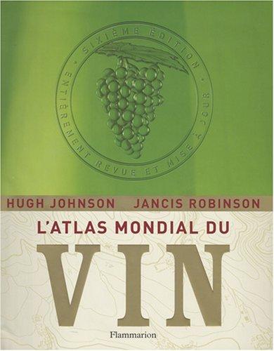 L'Atlas mondial du vin par Hugh Johnson