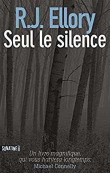 Seul le silence par [ELLORY, R J]