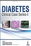 Diabetes Clinical Case Series-I
