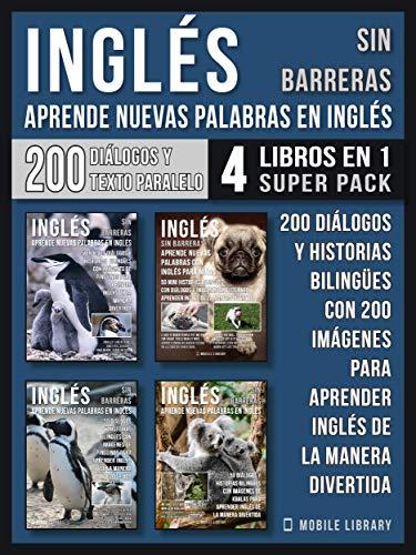 Inglés Sin Barreras - Aprende Nuevas Palabras en Inglés (4 Libros ...