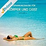 Entspannungsmusik für Körper und Geist 6 (Relaxing Music)