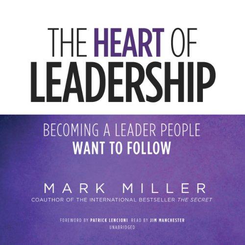 The Heart of Leadership  Audiolibri