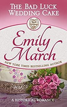 The Bad Luck Wedding Cake (Bad Luck Brides Book 2) by [March, Emily]