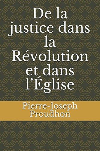 De la justice dans la Révolution et dans l'Église