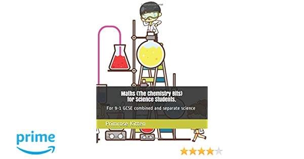 Maths (The Chemistry Bits) for Science Students: For 9-1 combined