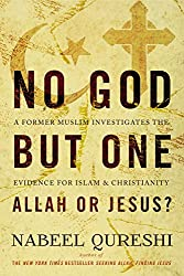 No God but One: Allah or Jesus? (with Bonus Content): A Former Muslim Investigates the Evidence for Islam and Christianity (English Edition)