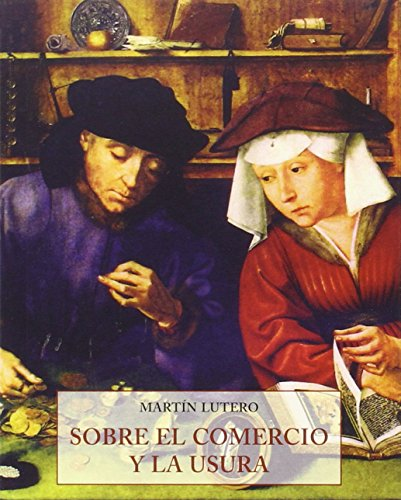 Sobre El Comercio Y La Usura (PEQUEÑOS LIBROS DE LA SABIDURIA)