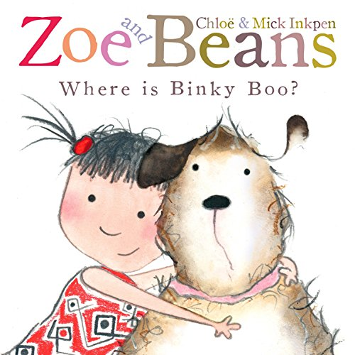 Zoe & Beans Where is Binky Boo? (Hbk) (Zoe and Beans)