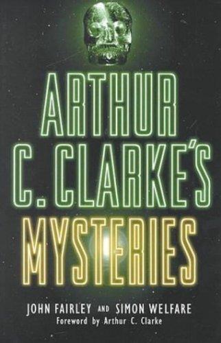 Arthur C.Clarke's Mystries by John Fairley (2000-09-20)