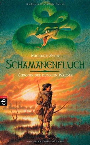 Chronik der dunklen Wälder 04. Schamanenfluch