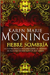Fiebre sombría ) par  Karen Marie Moning