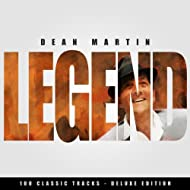 Legend - Dean Martin - 100 Classic Tracks (Deluxe Edition)