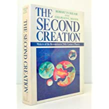 The Second Creation: Makers of the Revolution in Twentieth-Century Physics