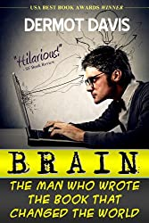 Brain: The Man Who Wrote the Book That Changed the World (English Edition)