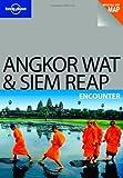 Angkor Wat and Siem Reap Encounter