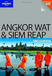 Angkor Wat and Siem Reap (Lonely Planet Encounter Guides)