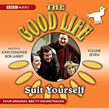 The Good Life: Volume Seven: Suit Yourself