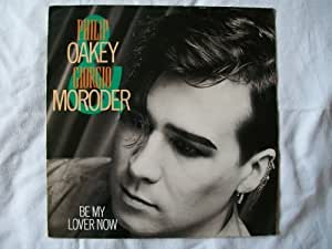 """PHILIP OAKEY & GIORGIO MORODER Be My Lover Now 12"""""""