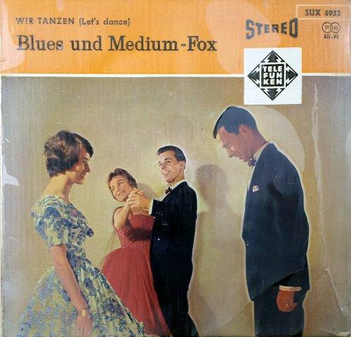 Wir tanzen (Let's dance) (Blues und Medium-Fox) / SUX 4953 -