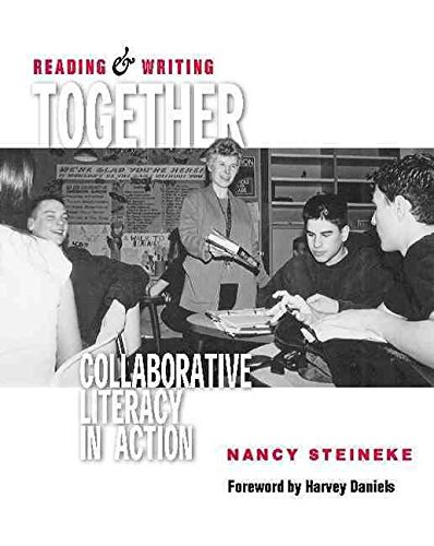 [(Reading and Writing Together : Collaborative Literacy in Action)] [By (author) Nancy Steineke ] published on (August, 2002)