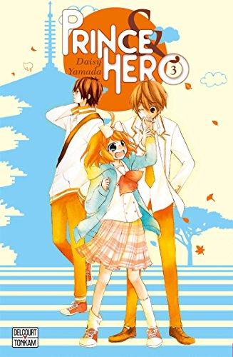 Prince et Héros T03 par Daisy Yamada