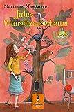 Jules Wunschzauberbaum: Roman für Kinder. Mit Vignetten und gestaltetem Vorsatz von Eva Schöffmann-Davidov (Gulliver)