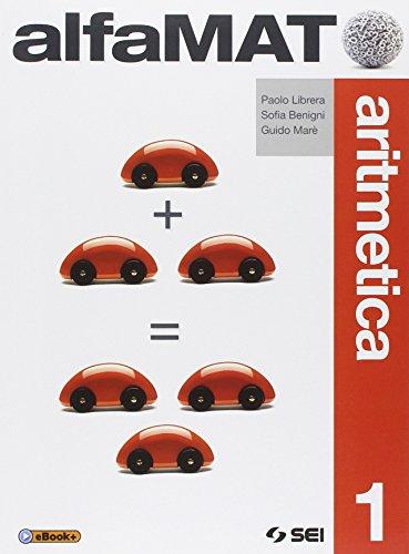 AlfaMAT. Aritmetica. Con Tavole numeriche-Quaderno per le competenze. Per la Scuola media: 1