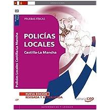 Policías Locales de Castilla-La Mancha. Pruebas Físicas (Colección 793)
