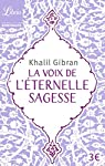 La voix de l'éternelle sagesse par Gibran