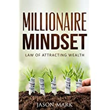 Millionaire Mindset: Law of Attracting Wealth (English Edition)