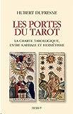 Image de Les Portes du Tarot : La charte tarologique entre kabbale et hermétisme