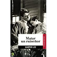 Matar un ruisenor Tra edition by Lee, Harper (2007) Paperback