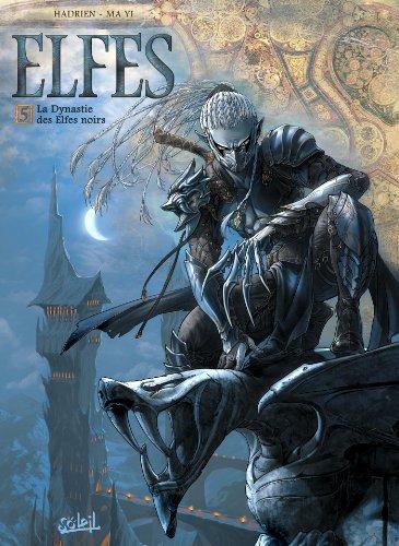 Elfes T05: La Dynastie des Elfes Noirs par Marc Hadrien