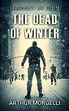 Harvest Of Ruin: Dead Of Winter