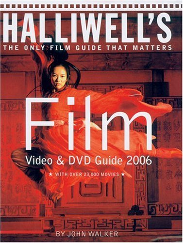 Halliwell's Film, Video and DVD Guide 2006 (Halliwell's: The Movies That Matter) by John Walker (Editor) (3-Oct-2005) Paperback (Walker Guide Film John)
