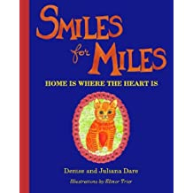 Smiles For Miles: Home Is Where The Heart Is