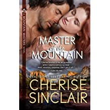 Master of the Mountain (Mountain Masters) (Volume 1) by Cherise Sinclair (2009-08-04)