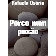 Porco num puxão (Portuguese Edition)
