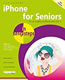 iPhone for Seniors in easy steps, 4th Edition - covers iOS 11