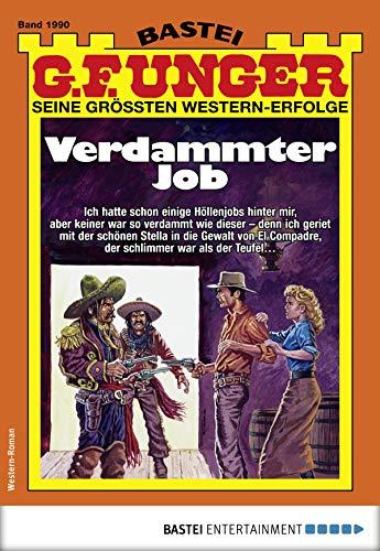 G. F. Unger 1990 - Western: Verdammter Job (G.F.Unger)