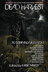 Dead Harvest: A Collection of Dark Tales: Volume 1