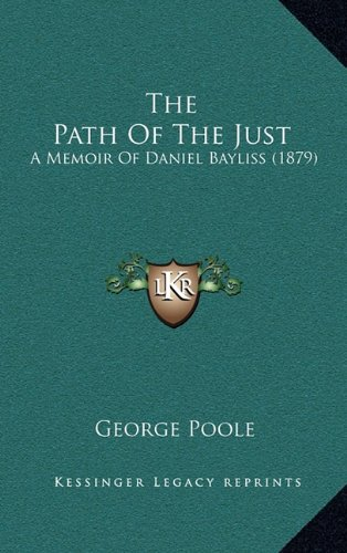 The Path of the Just: A Memoir of Daniel Bayliss (1879)