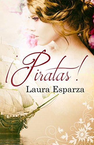 ¡Piratas! por Laura Esparza
